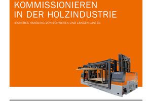 Die digitale PDF zum Thema Kommissionieren in der Holzindustrie ist erhältlich unter messen.hubtex.com