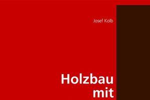 """Das Buch """"Holzbau mit System"""" bietet systematisch aufbereitete und anschauliche Informationen zum Konstruieren mit Holz auf 320 Seiten<span class=""""bildnachweis"""">Quelle: Birkhäuser Verlag</span>"""