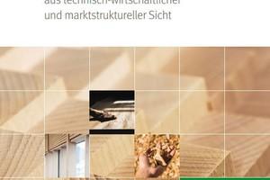 Die Broschüre zu Laubholz-Produktmärkten ist in derFNR-Mediathek abrufbar